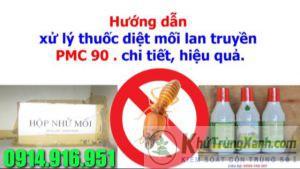 Diệt mối tận gốc bằng thuốc mối sinh học PMC90 có hiệu quả